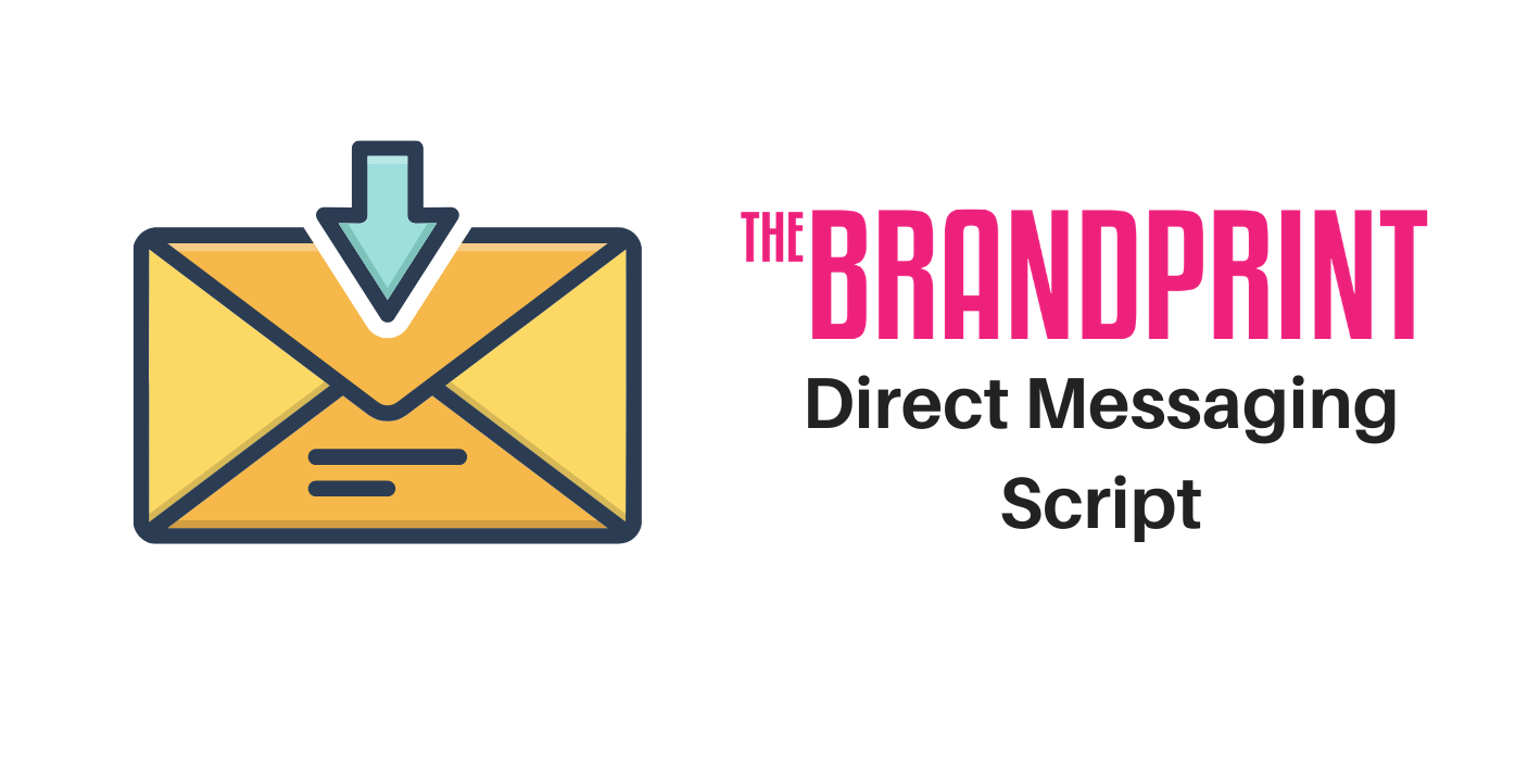Brandprint Direct messaging script