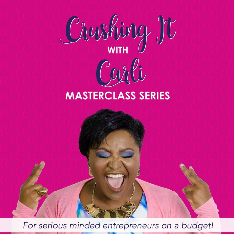 Promo image for Crushing it with Carli Masterclass series